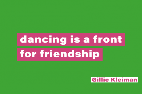 dancing is a front for friendship