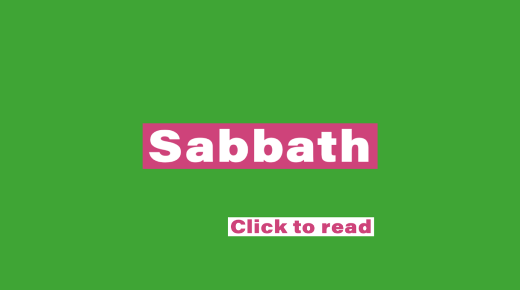 Text reads: Sabbath. Click to read.